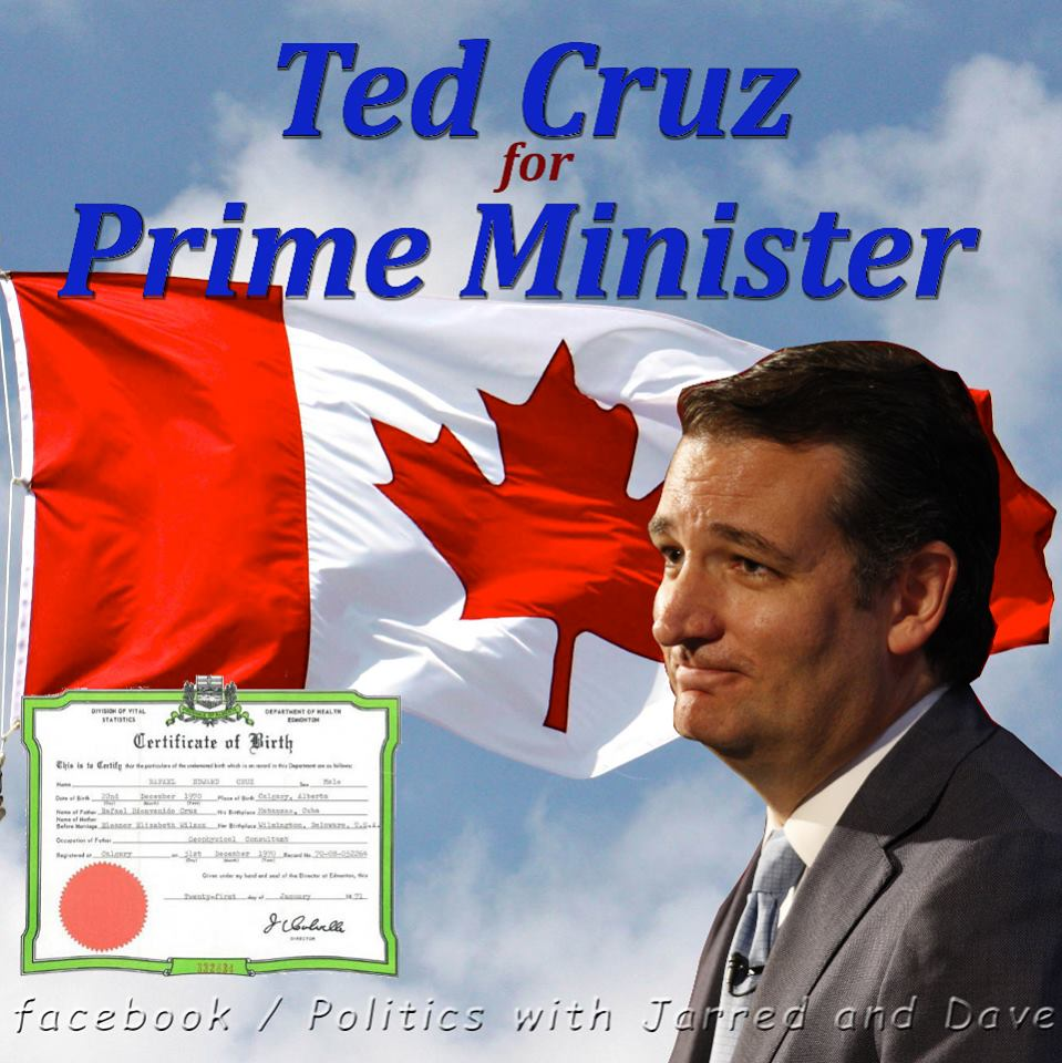 Ted Cruz You Can Take The Boy Out Of Canada But You Cant Take